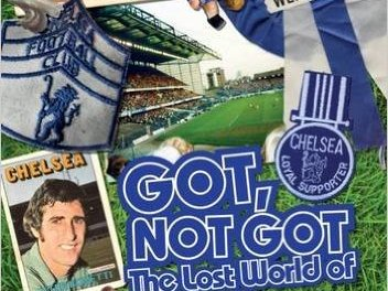 Book review: Got, Not Got – The Lost World of Chelsea