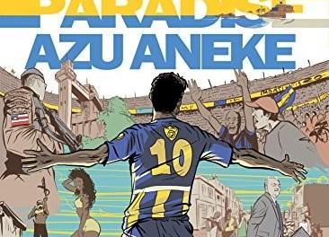 Book review: Real Paradise by Azu Aneke