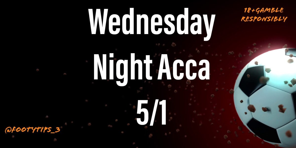 A great looking 4 fold Acca football bet for Wednesday 24th June with odds coming in at 5/1.