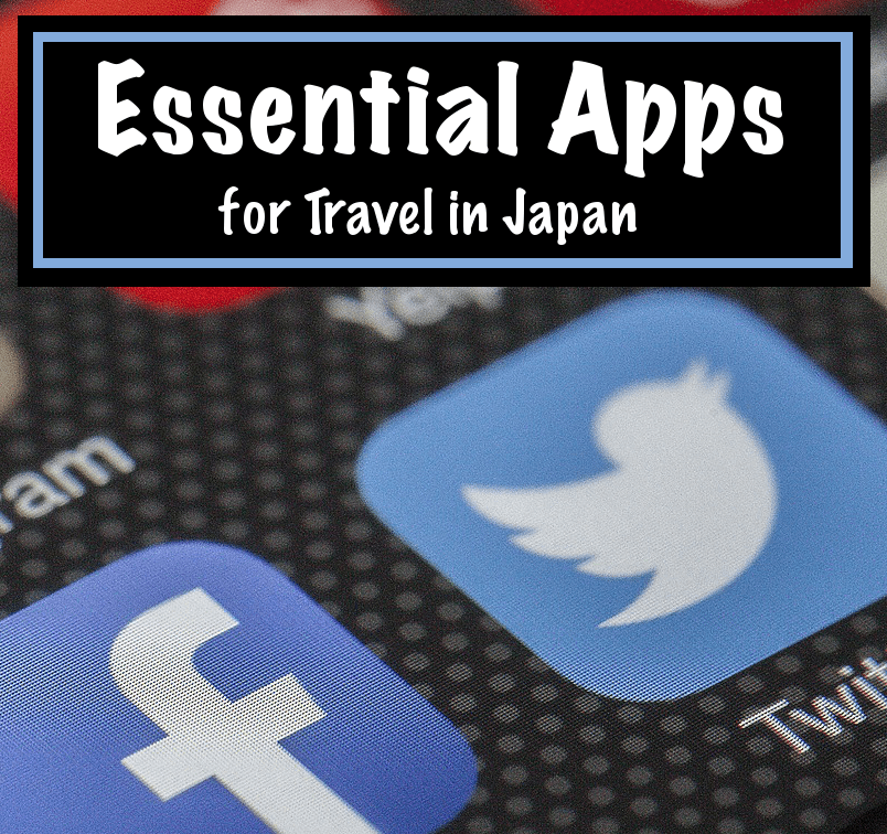 Essential Apps for Travel in Japan