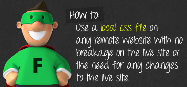 Use Local CSS On A Live Site