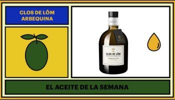 Clos de Lôm Arbequina Aceite de la semana TAPAS