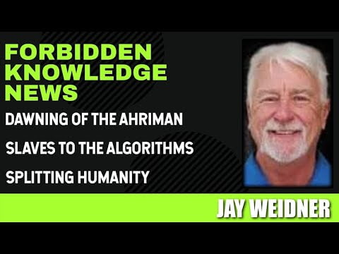 dawning of the ahriman slaves to the algorithms splitting humanity with jay weidner