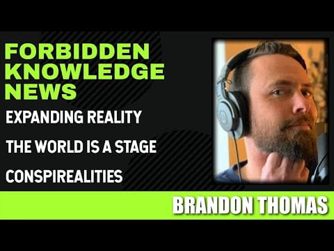 expanding reality the world is a stage conspirealities with brandon thomas