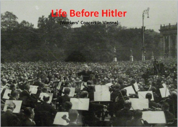 Music Before Hitler (Workers' Concert in front of Vienna's Town Hall)