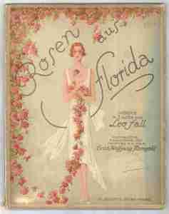 Leo Fall's 'Rosen aus Florida' - one of Korngold's successful arrangements