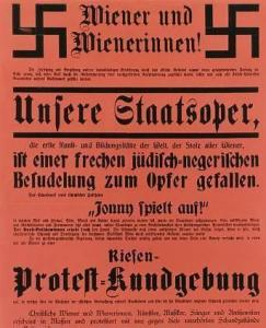 A call for 'Christian Viennese' to come out and protest at the 'Jewish filth' being put on at the State Opera. It was a campaign that Julius unwittingly abetted, though paradoxically, Krenek, against whom the campaign is directed, was not Jewish, whereas Korngold was.