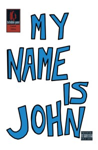 My Name Is John
