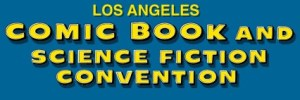 The-LOS-ANGELES-COMIC-BOOK-AND-SCIENCE-FICTION-CONVENTION