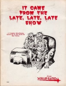 Original Cover for It Came From the Late Late Late Show