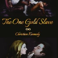 "Beyond Expectations - ""The One Gold Slave"" by Christian Kennedy"
