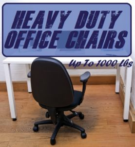 office chairs for heavy people phil and ted high chair nz duty up to 1000 lbs capacity big