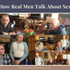 How Real Men Talk About Sex