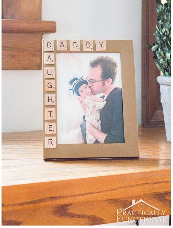30 best diy father 39 s day gift ideas for creative juice for Creative gifts for dad from daughter