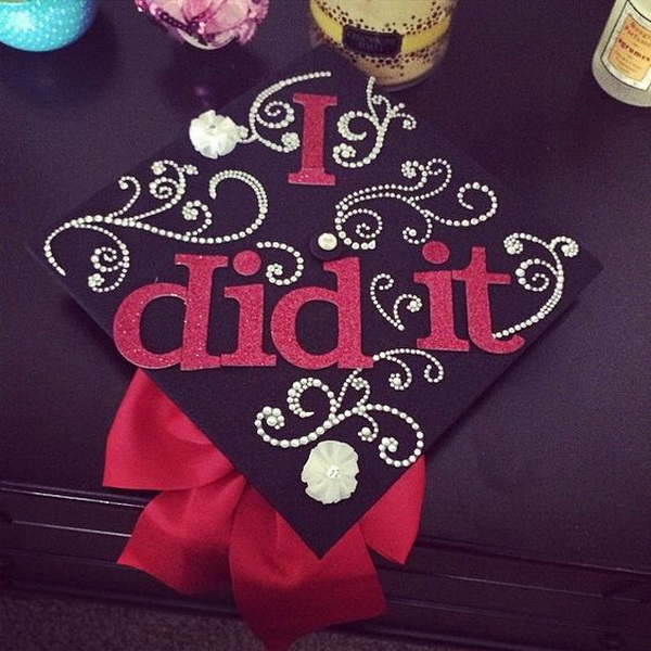 i did it graduation cap. 30+ Awesome Graduation Cap Decoration Ideas.