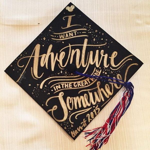 Disney Graduation Cap with Quotes---40+ Awesome Graduation Cap Ideas.