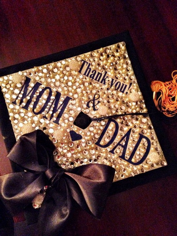 Thank you Mom & Dad Graduation Cap Covered with Rhinestones---40+ Awesome Graduation Cap Ideas.