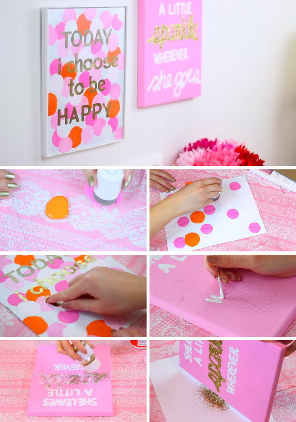 DIY Easy & Simple Dotted Wall Canvas. Today I choose to be happy! This cheerful and pretty wall canvas is just designed for a girl's room! Girls who love crafting will be glad to have a try and make one for their own!