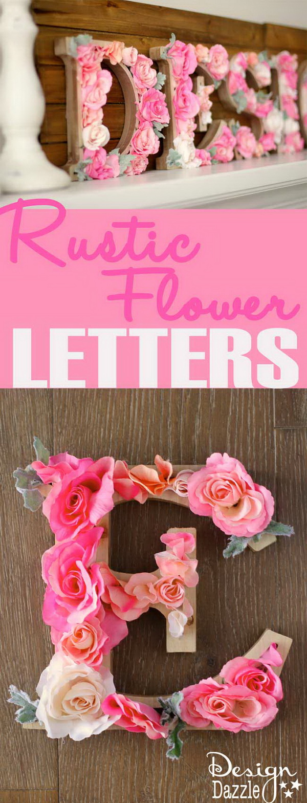 DIY Rustic Letters With Flowers 20 Best