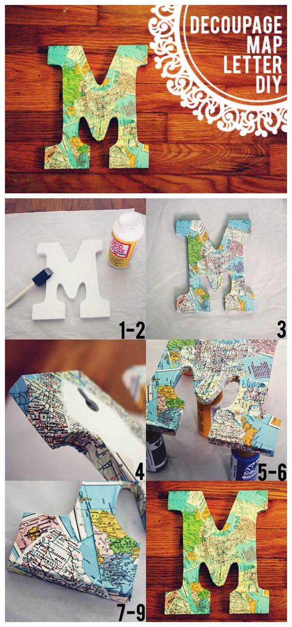 DIY Vintage Map Decoupage Letter. Decorate letters using decoupage glue, vintage map pages---wall-hanging or free-standing!