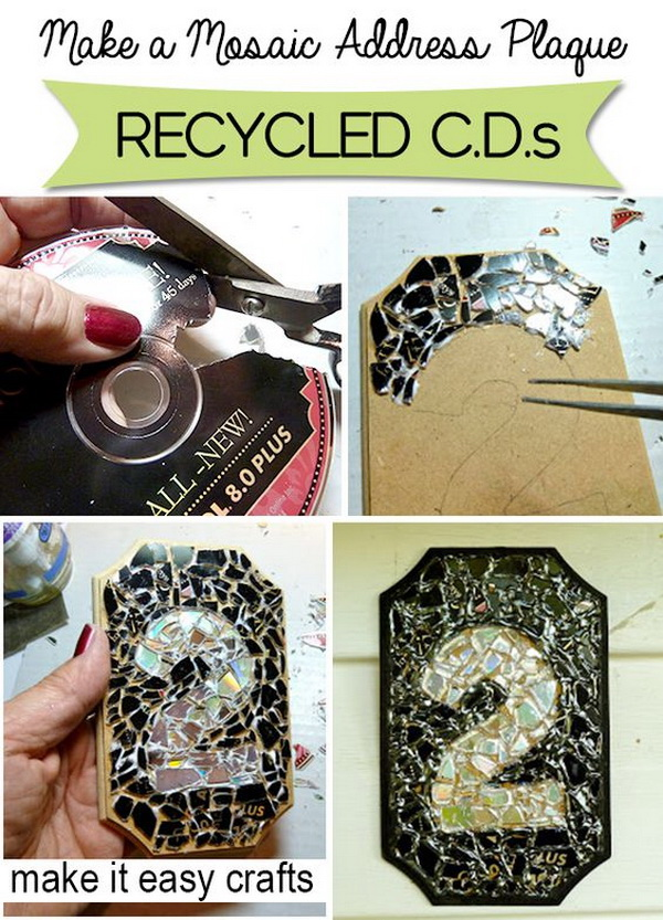 DIY Mosaic Address Plaque from Recycled CDs. Recycle old or scratched CDs or DVDs by making them into a shiny mosaic address plaque.