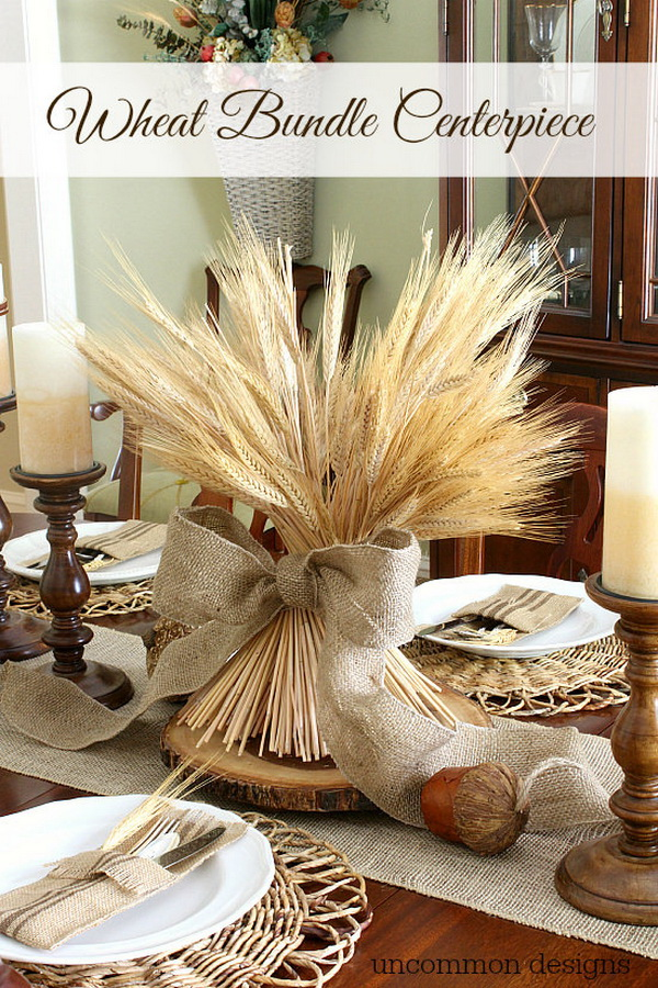 Wheat Bundle Centerpiece. A beautiful and simple idea to easily dress up your fall or Thanksgiving table and decor with these wheat bundle centerpiece.