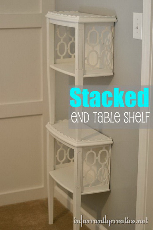Stacked End Table Shelf. Another great DIY project to turn trash to treasure! Transfer an old end table into this gorgeous and elegant corner shelf for your room.