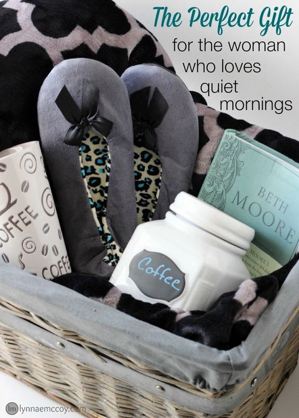 A Gift Basket For The Woman Who Loves Morning Quiet Time.