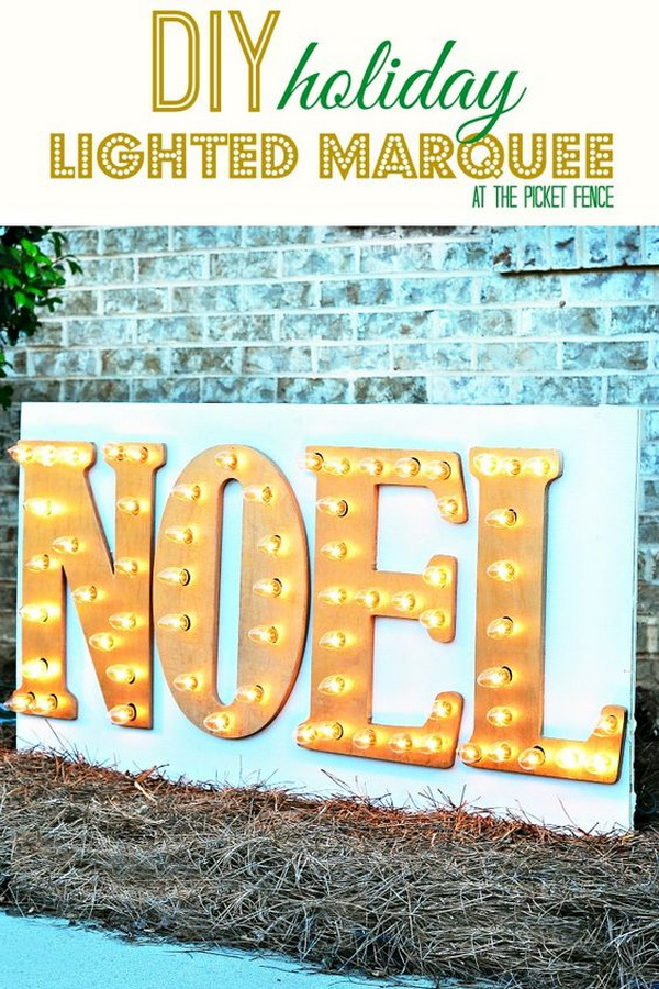 """DIY Marquee Sign For The Holidays. Spell out any word about Christmas like """"Joy"""" or """"Noel,"""" and you've got a pretty darn good marquee sign that will surely light up your entire yard!"""