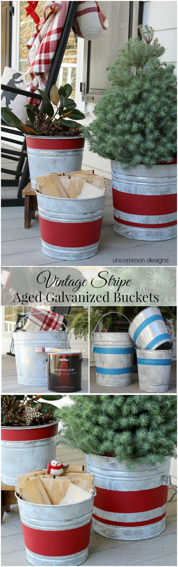 Vintage Striped Galvanized Buckets. This vintage striped galvanized bucket is easy and fun to make. Distress a bucket or two from most flea markets and create a red stripe by painting or use red duct tape or red burlap as you like. Then just add greenery, candles, or whatever you want to give it a festive look. It speaks much for your country Christmas decorating!