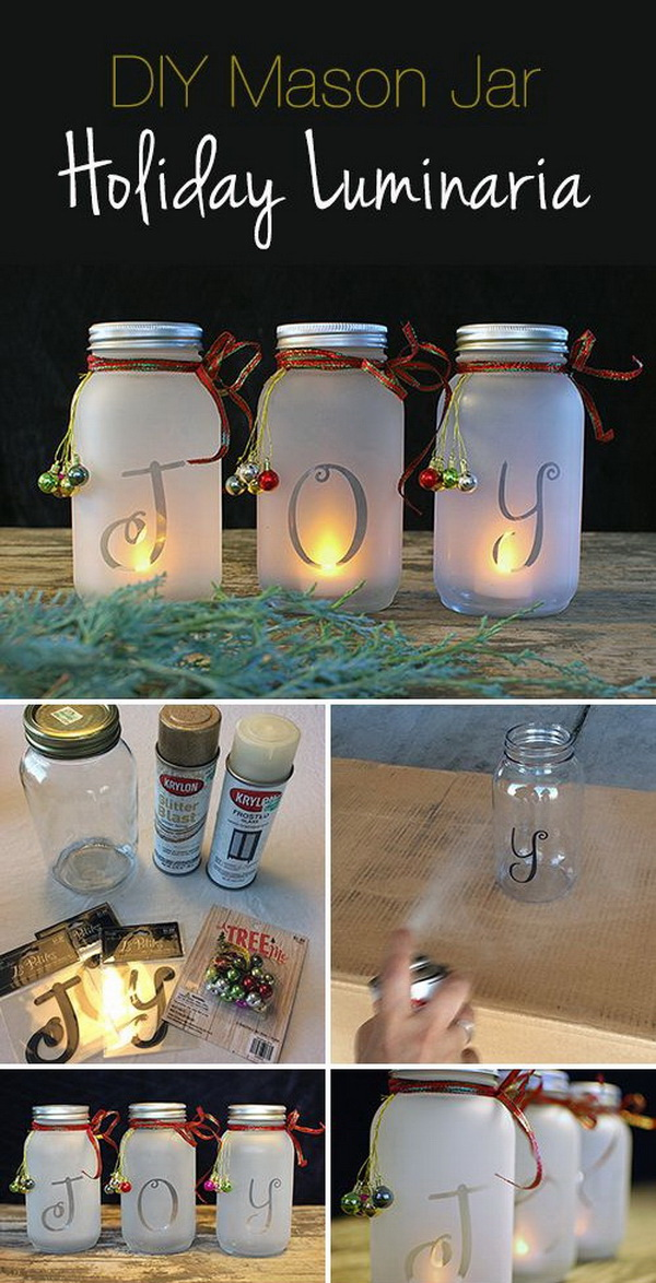 Homemade Projects & Ideas for Christmas Decoration: DIY Mason Jar Holiday Luminaria.