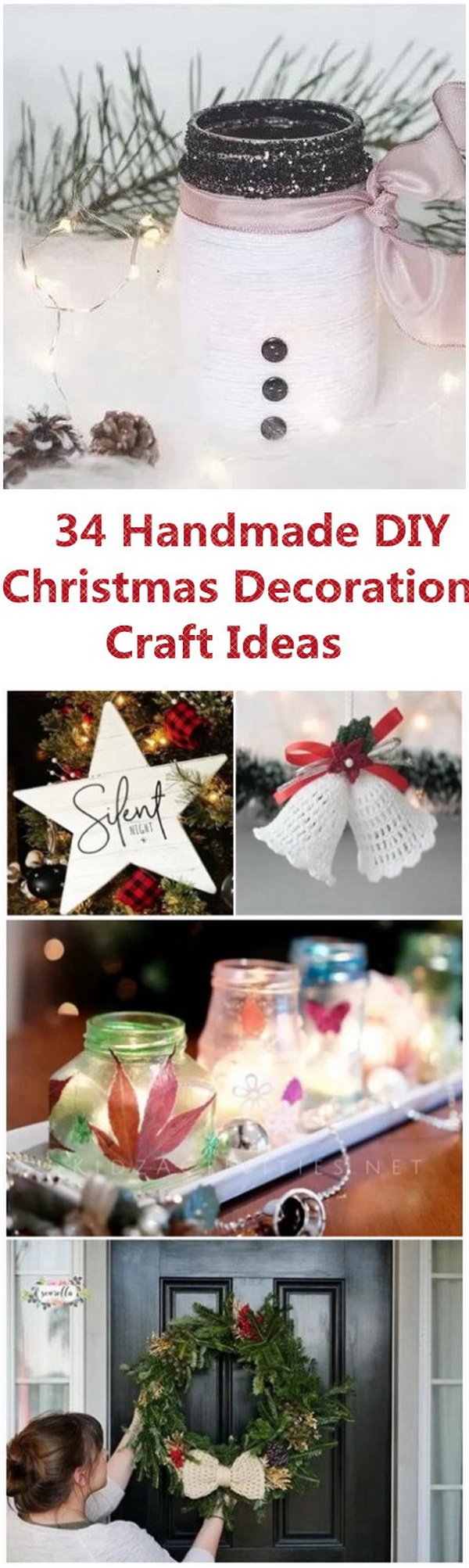 34 Easy Handmade DIY Christmas Decoration Craft Ideas. December is almost here! it is the right time for Christmas gifts and decorations of the year! Browse through these creative DIY ideas and make your season both merry and bright with these handmade DIY Christmas decoration craft ideas.