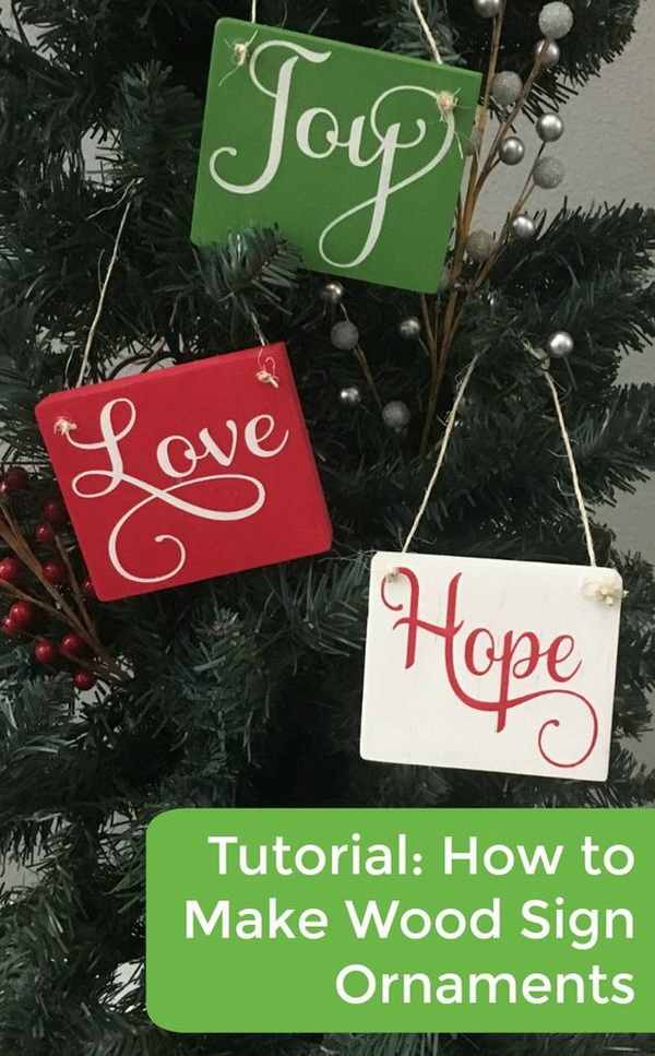 Mini Wood Sign Christmas Ornaments. Another easy and inexpensive Christmas ornamenets that you can make with your two hands!