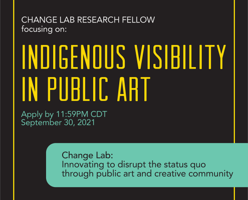 """A text graphic reads: """"Change Lab research fellow focusing on Indigenous Visibility in Public Art"""""""