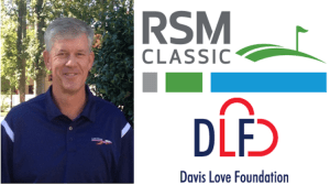 Davis Love Foundation Names Todd Thompson RSM Classic Tournament Director