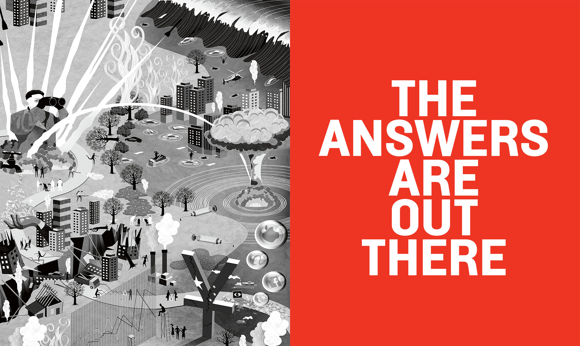 The Answers Are Out There Foreign Policy