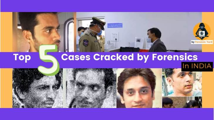 Top 5 cases cracked by forensics in India