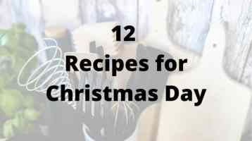 12 Recipes for Christmas Day