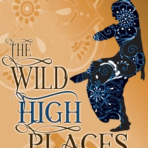 The Wild High Places