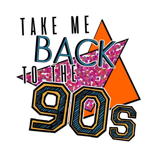 """""""Take me back to the 90s"""" Theme Party"""