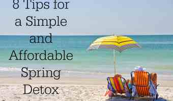 8 Tips for a Simple and Affordable Spring Detox