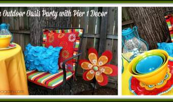 """My Outdoor Oasis"""" Party + $25 Pier 1 Imports GC Giveaway! ENDED"""