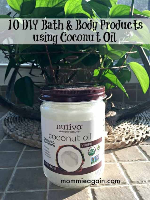 10 DIY Bath & Body Products using Coconut Oil