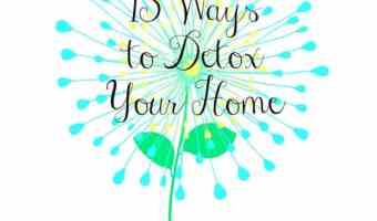 15 Ways to Give your Home a Detox Clean