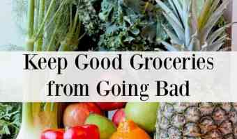 Keep Good Groceries from Going Bad