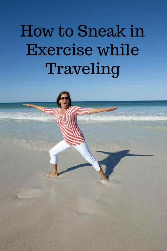 How to Sneak in Exercise while Traveling