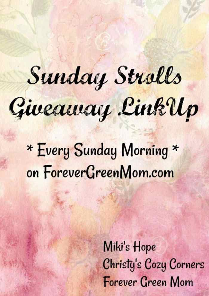 SUNDAY STROLL GIVEAWAY LINKUP 7/9/17