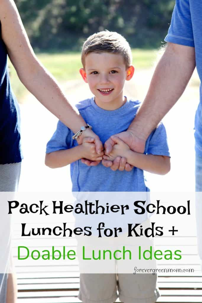Pack Healthier School Lunches for Kids + Ideas