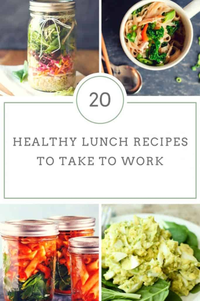 20 Healthy Lunch Recipes to Take to Work