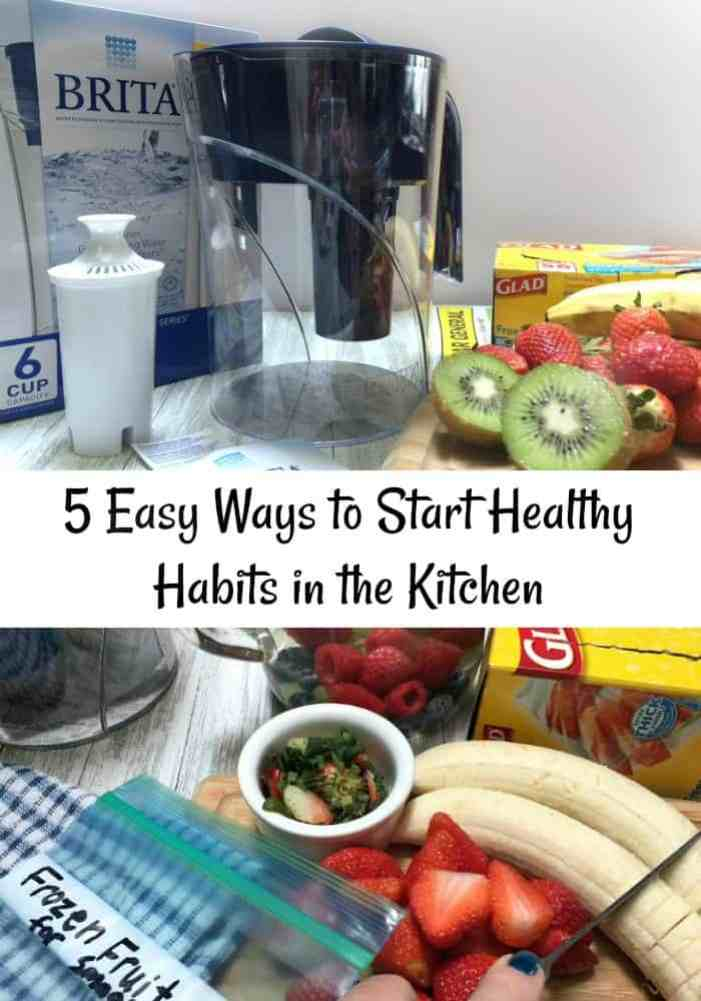 5 Easy Ways to Start Healthy Habits in the Kitchen